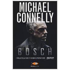 Bosch: La bionda di cementoLa città delle ossaIl cerchio del lupo