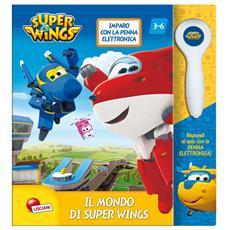 Super Wings - Maxilibro Con Penna Elettronica - Il Mondo Di Super Wings