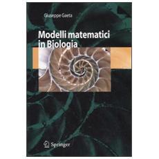 Modelli matematici in biologia