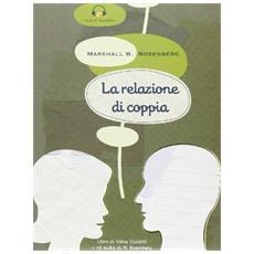 Relazione di coppia. Con CD Audio