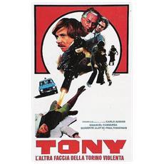 Dvd Tony, L'altra Faccia Della Torino V.
