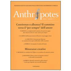 Anthropotes. Rivista di studi sulla persona e la famiglia (2016) . Vol. 31 Anthropotes. Rivista di studi sulla persona e la famiglia (2016)