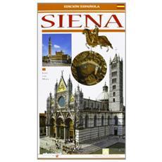 Siena. Guida. Ediz. spagnola