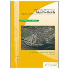 Fifth International conference on debris-flow hazards. Mitigation, mechanics, prediction and assessment