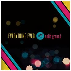 Everything Ever - Solid Ground (2 Lp)