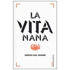Vita nana (La)