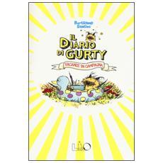 Il diario di Gurty. Vacanze in campagna
