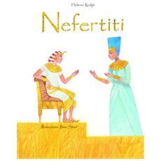 Nefertiti. ediz. a colori