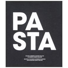 Pasta. Ricette e segreti di donne italianeRecettes et secretes de femmes italiennes