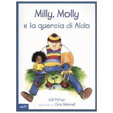 Milly, Molly e la quercia di Aldo