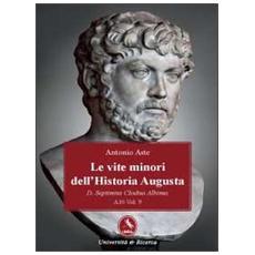 Le vite minori dell'Historia Augusta. D. Septimius Clodius Albinus