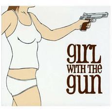 Girl With The Gun - Girl With The Gun (Lp+Cd)