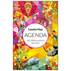 365 affermazioni positive. Agenda 2017