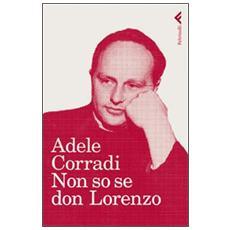 Non so se Don Lorenzo