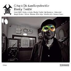G. rag Und Die Landle - Honky Tonkin (+ Download)