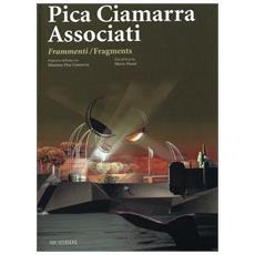 Pica Ciamarra Associated. FrammentiFragments