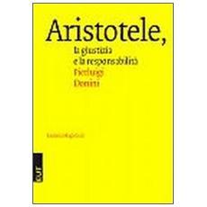 Aristotele. La giustizia e la responsabilità
