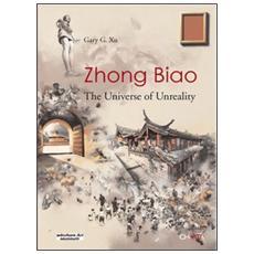 Zhong Biao. The universe of unreality