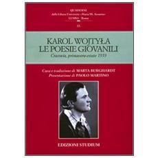 Le poesie giovanili. Cracovia, primavera-estate 1939