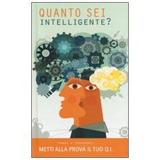 Quanto sei intelligente? Metti alla prova il tuo Q. I.