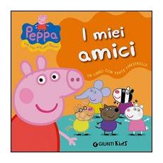 I miei amici. Peppa Pig