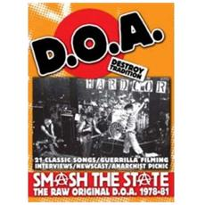 D. o. a. - 1978-1983: Smash The State