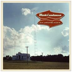 Mark Lemhouse - Big Lonesomeradio