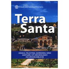 Guida francescana per pellegrini e viaggiatori. La guida ufficiale della custodia francescana