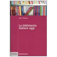 Biblioteche italiane oggi (Le)