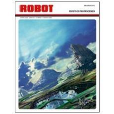 Robot. Rivista di fantascienza (2009) . Vol. 57