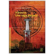 Vibenna. Una saga etrusca