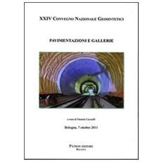 Pavimentazioni e gallerie. XXIV Convegno nazionale geosintetici