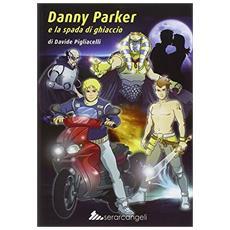 Danny Parker e la spada di ghiaccio