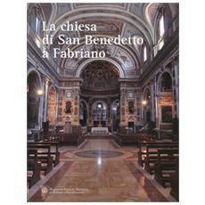 La chiesa di San Benedetto a Fabriano