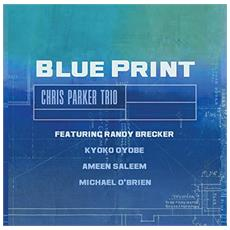 Chris Parker Trio - Blue Print