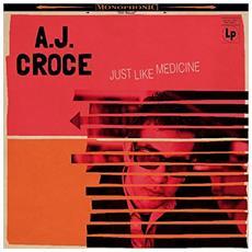 A. J. Croce - Just Like Medicine