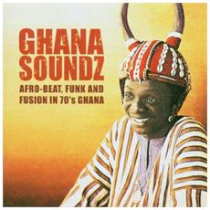 Various Artists - Ghana Soundz: Afrobeat. Funk And Fusion In The 70S (2 Lp)