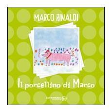 Il porcellino di Marco