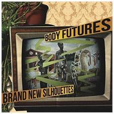 Body Futures - Brand New Silhouttes