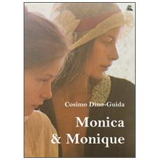 Monica & Monique