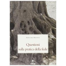 Questioni sulla pratica della fede