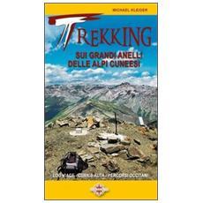 Trekking sui grandi anelli delle Alpi cuneesi. Lou Viage, La Curnis, percorsi occitani