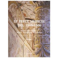 Le Feste Medicee Del 1565-1566. Riuso Dell'antico E Nuova Tradizione Figurativa