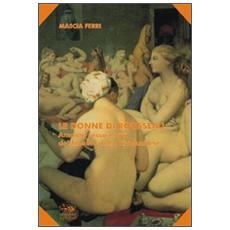 Le donne di Rousseau. Amanti, sesso e vizi del filosofo della rivoluzione