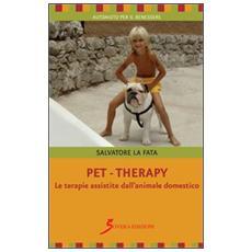 Pet-therapy. Le terapie assistite dall'animale domestico