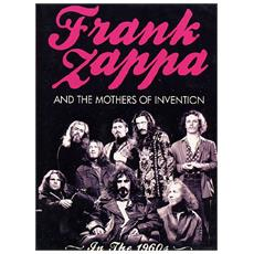Frank Zappa & The Mothers Of Invention - In The 1960's