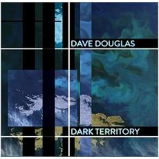 Dave Douglas - Dark Territory (180gr.)
