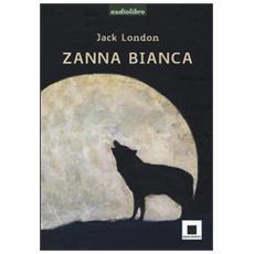 Zanna Bianca. Ediz. a caratteri grandi. Letto da Marco Franzelli. Audiolibro. CD Audio