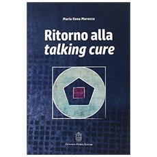 Ritorno alla talking cure