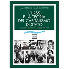 L'URSS e la teoria del capitalismo di Stato. Un dibattito dimenticato e rimosso (1932-1955)
